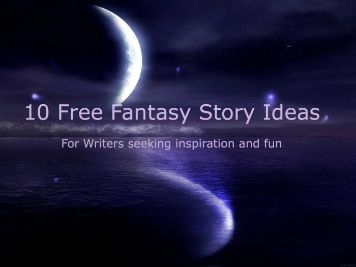 Free Fantasy StoryIdeas